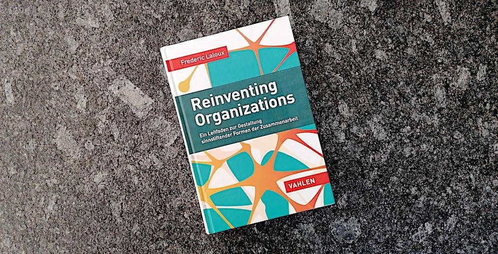 Reinventing Organisations von Fréderic Laloux